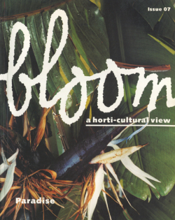 bloom a horti - cultural view
