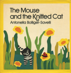 Antonella Bolliger-Savelli: The Mouse and the Knitted Cat